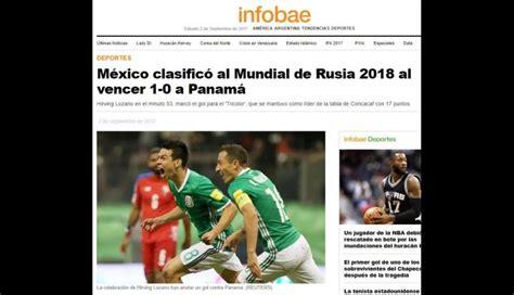México al Mundial Rusia 2018: así informó el mundo la ...