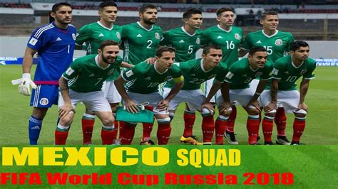 Mexico Football Squad (Final Selected)2018 FIFA World Cup ...