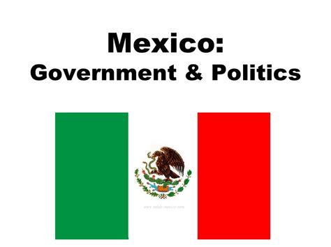 Mexico: Government & Politics   ppt video online download