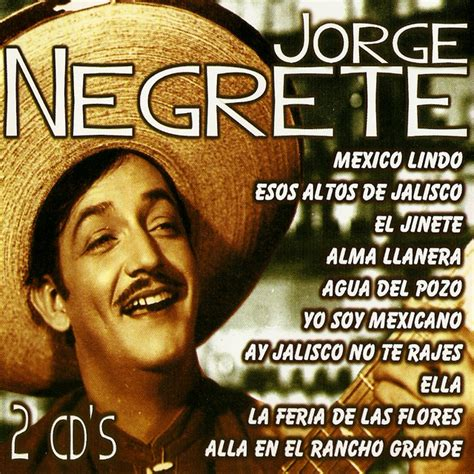 México Lindo, a song by Jorge Negrete on Spotify