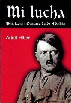 Mi lucha (Mein Kampf), de Adolfo Hitler, reseña