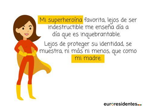 Mi madre es una superheroína - Frases y Citas Célebres