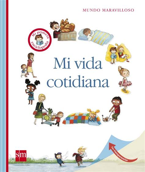 Mi vida cotidiana | Literatura Infantil y Juvenil SM