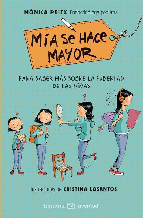 MÍA se hace mayor: libros para niñas adolescentes | Libro ...