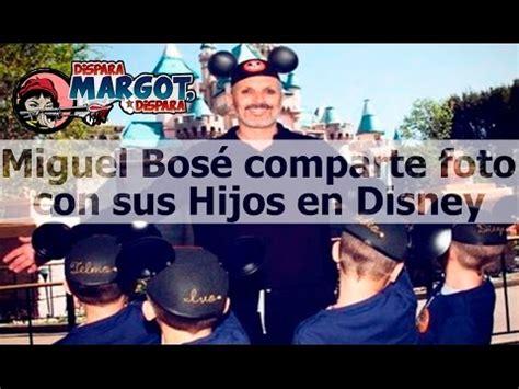 Miguel Bosé comparte foto con sus Hijos en Disney   YouTube