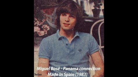 Miguel Bosé - Panama connection 1983 - YouTube