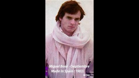 Miguel Bosé - Septiembre 1983 - YouTube
