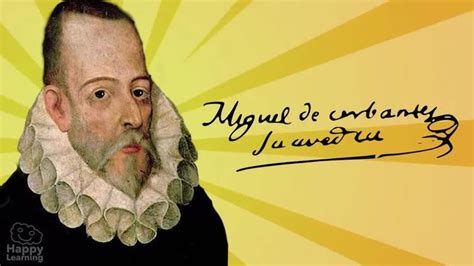 Miguel de Cervantes   Vídeo Educativo | Happy Learning
