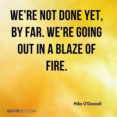 Mike O'Donnell Quotes | QuoteHD