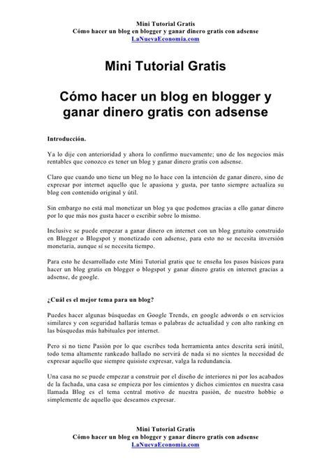 Mini tutorial gratis cómo hacer un blog en blogger y ganar ...