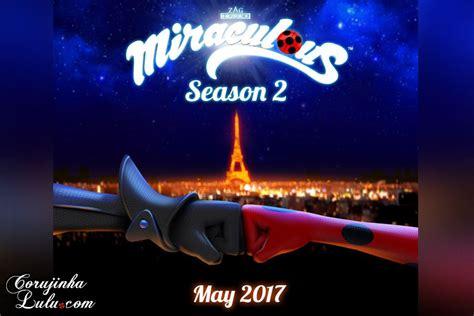 Miraculous Ladybug: Datas de estreia   2ª Temporada e Websérie