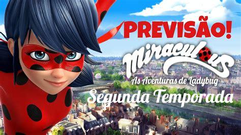 Miraculous Ladybug : Previsão Segunda Temporada ...