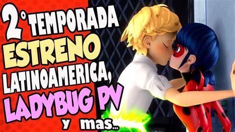 Miraculous Ladybug   SEGUNDA TEMPORADA FECHA DE ESTRENO ...