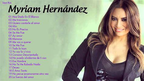Miriam Hernandez Grandes Exitos Enganchados | Sus Mejores ...
