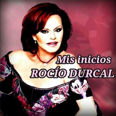 Mis Inicios   Rocio Durcal | ESCUCHAR MUSICA MP3 GRATIS ...