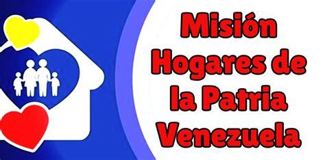 Misión Hogares de la Patria - Consulta y Registro【2018】