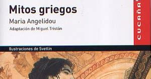 Mitos griegos. Maria Angelidou. Vicens Vives