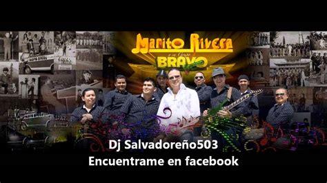 Mix de Marito Rivera y Grupo Bravo   YouTube