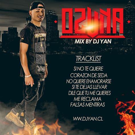 MIX OZUNA 2016 - DJ YAN (MAKINADELMIX) | DJ | DVJ | YAN