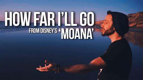 MOANA - How Far I'll Go (Jonathan Young Disney Cover ...
