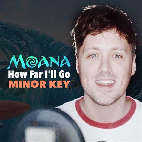 Moana - How Far I'll Go (MINOR KEY VERSION) Chords - Chordify