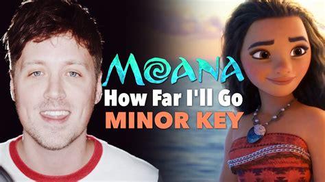 MOANA: How Far I'll Go (MINOR KEY VERSION!) Chords - Chordify