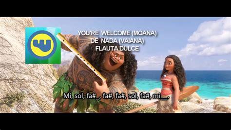 MOANA You're Welcome - VAIANA De nada - FLAUTA con NOTAS ...