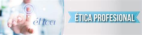 Módulo 3: Ética Profesional - Indiana_Tejeda_Portafolioupana