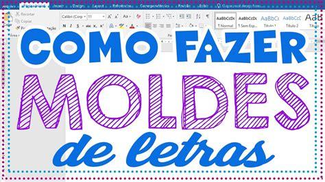 Moldes de Letras: Como Fazer Moldes de Letras no Word ...