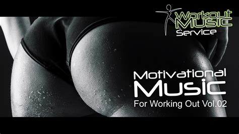 Motivational Music For Working Out Vol.02 - Workout music ...