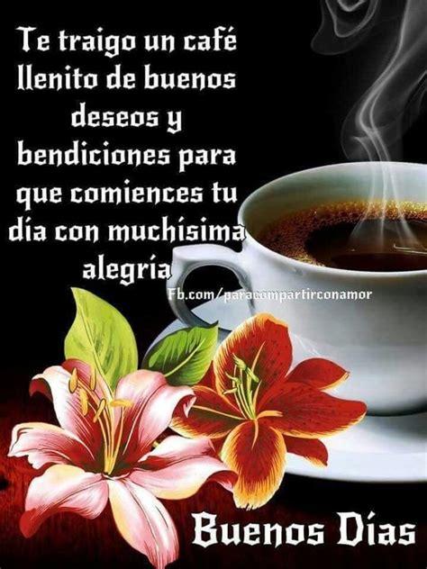 Muchas bendiciones!! Buen día!!   Buenos Dias!!!   Pinterest