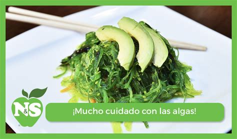 ¡Muchísimo cuidado con las algas y su contenido en yodo!