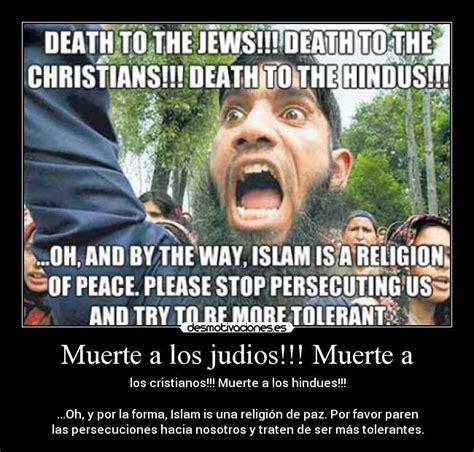 Muerte a los judios!!! Muerte a | Desmotivaciones