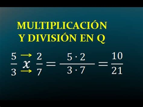 MULTIPLICACION Y DIVISION EN Q   NUMEROS RACIONALES ...