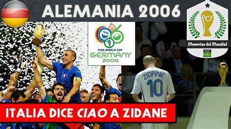 Mundial Alemania 2006| Italia Tetracampeona dice