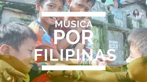 MÚSICA POR FILIPINAS   YouTube