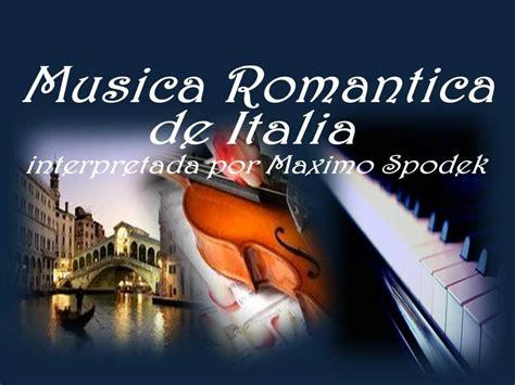 MUSICA ROMANTICA DE ITALIA, INSTRUMENTAL   YouTube