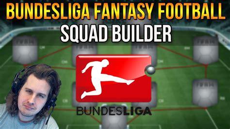 MY BUNDESLIGA FANTASY FOOTBALL SQUAD BUILDER! FIFA 14 ...