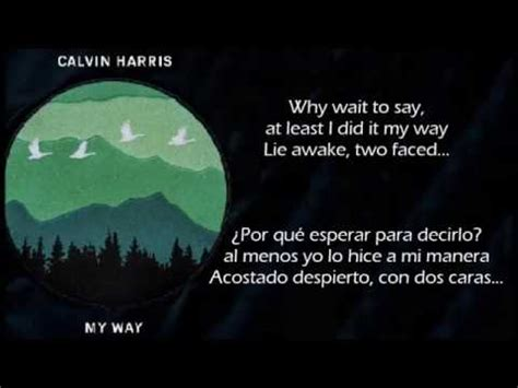 My Way - Calvin Harris | Traducida | Sub Español + Lyrics ...