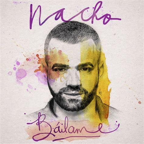 Nacho - Báilame (LETRA) | ReggaetonSinLimite.com