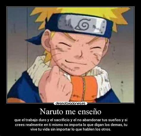 Naruto me enseño | Desmotivaciones