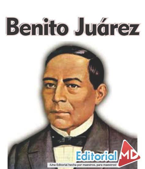 Natalicio de Benito Juarez, Biografia para Niños ...