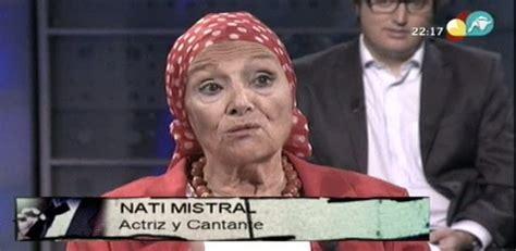 """Nati Mistral: """"Rajoy se fue a México… México es masón ..."""