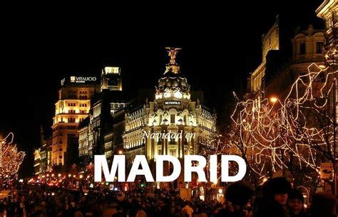 Navidad en Madrid: planes actualizados para 2018-2019