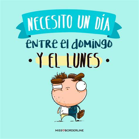 Necesito un día entre el domingo y el lunes. #graciosas # ...