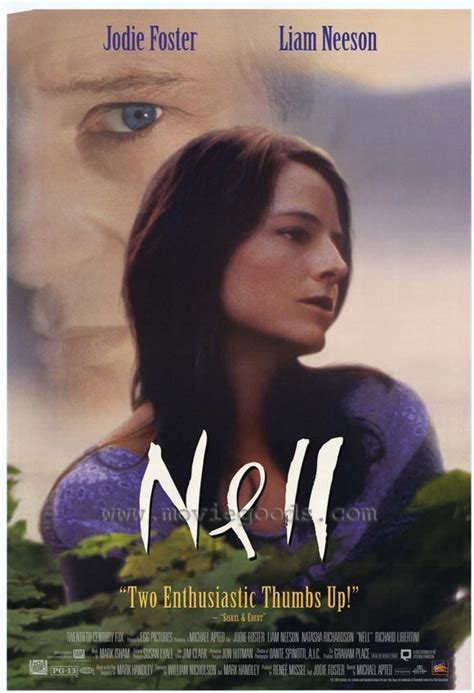 Nell , starring Jodie Foster, Liam Neeson, Natasha ...