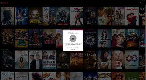 Netflix permite descargar series y películas en Windows 10 ...