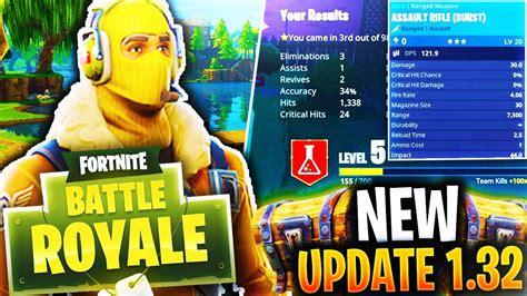 *NEW* UPDATE 1.32 in FORTNITE BATTLE ROYALE!  New Guns ...