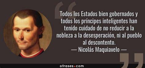 Nicolás Maquiavelo: Todos los Estados bien gobernados y ...