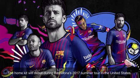 Nike FC Barcelona 2017/2018 Home Jersey - YouTube